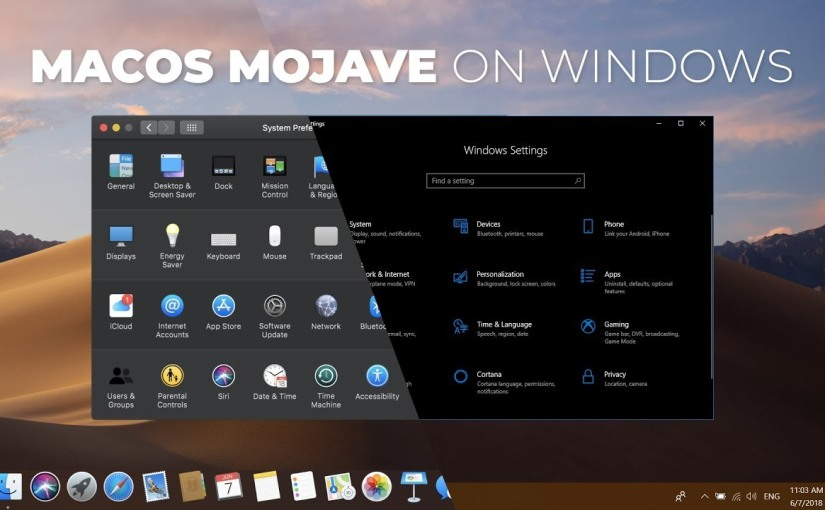 Get The Best MacOS Mojave Features In Windows10